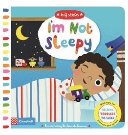 Big Steps: I'm Not Sleepy