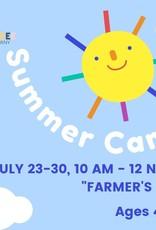 Summer Camp - July 26 - 30 - A Farmer's Life