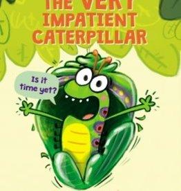 Scholastic The Very Impatient Caterpillar