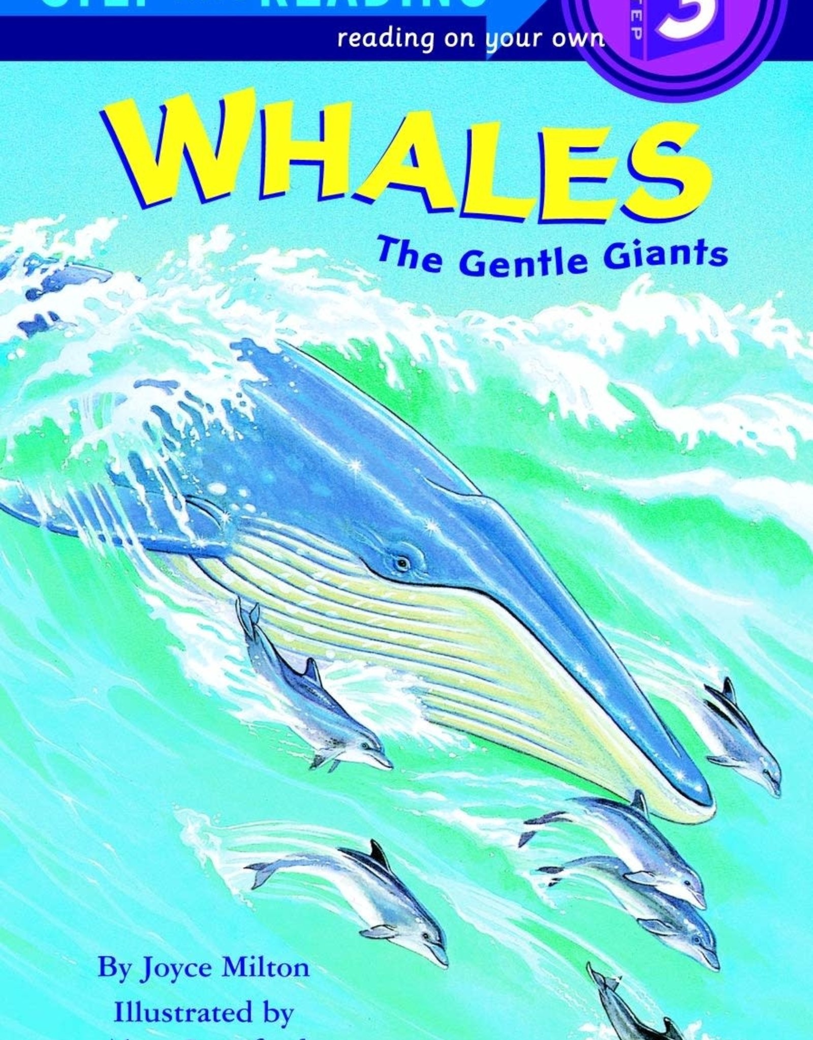 Penguin Random House Step Into Reading 3: Whales: The Gentle Giants