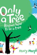 Penguin Random House Only a Tree Knows How to be a Tree
