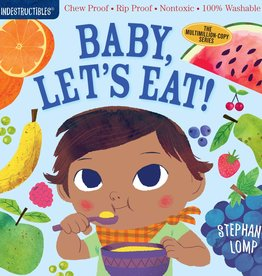 Indestructibles: Baby Let's Eat