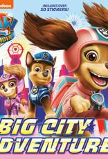 Paw Patrol: Big City Adventures (Movie Tie-In)
