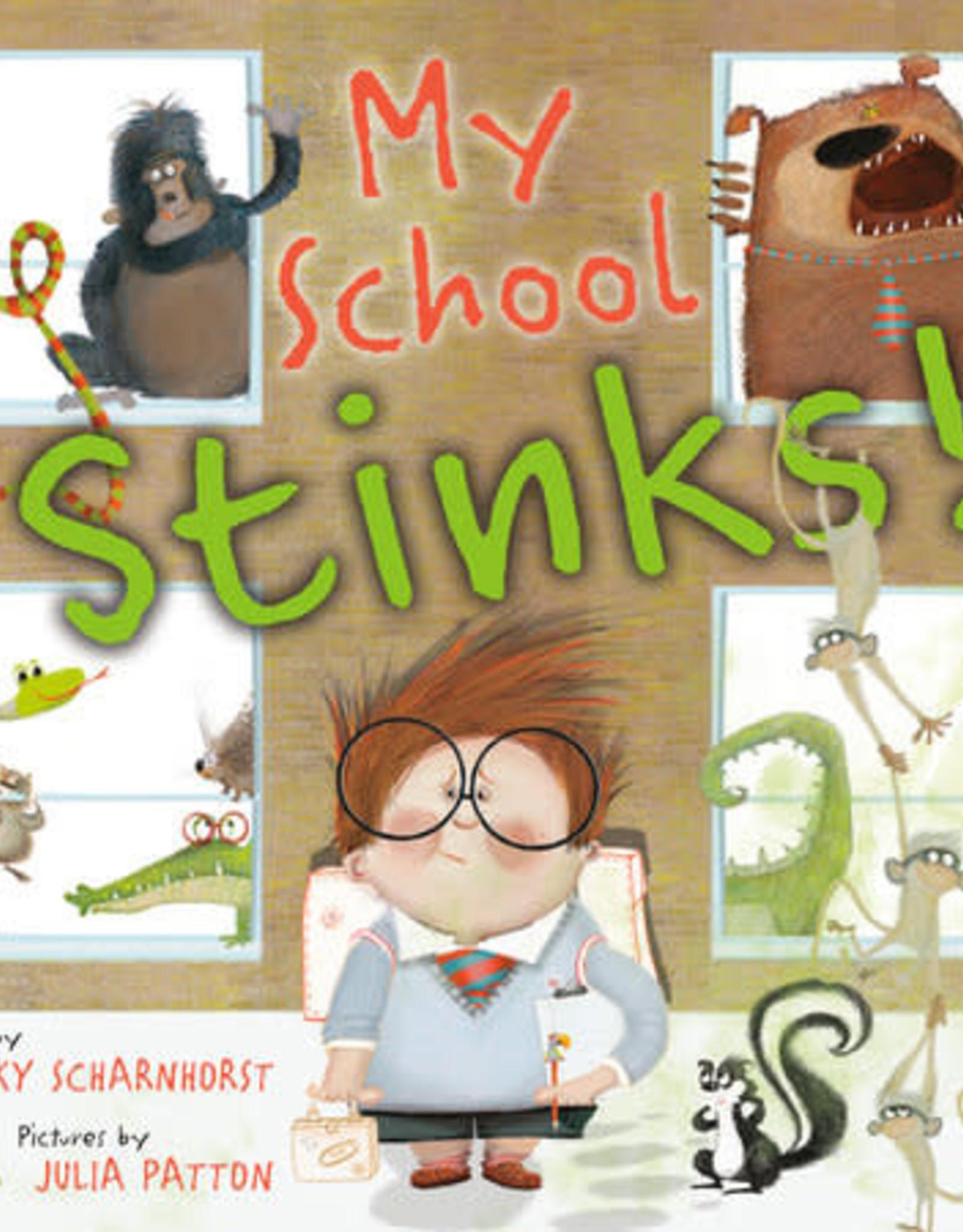 My School Stinks!