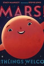 Mars! Earthlings Welcome