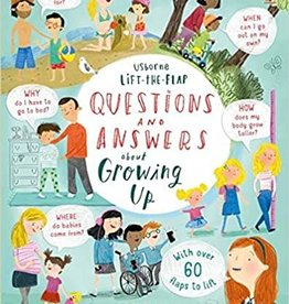 Lift the Flap Questions and Answers About Growing Up