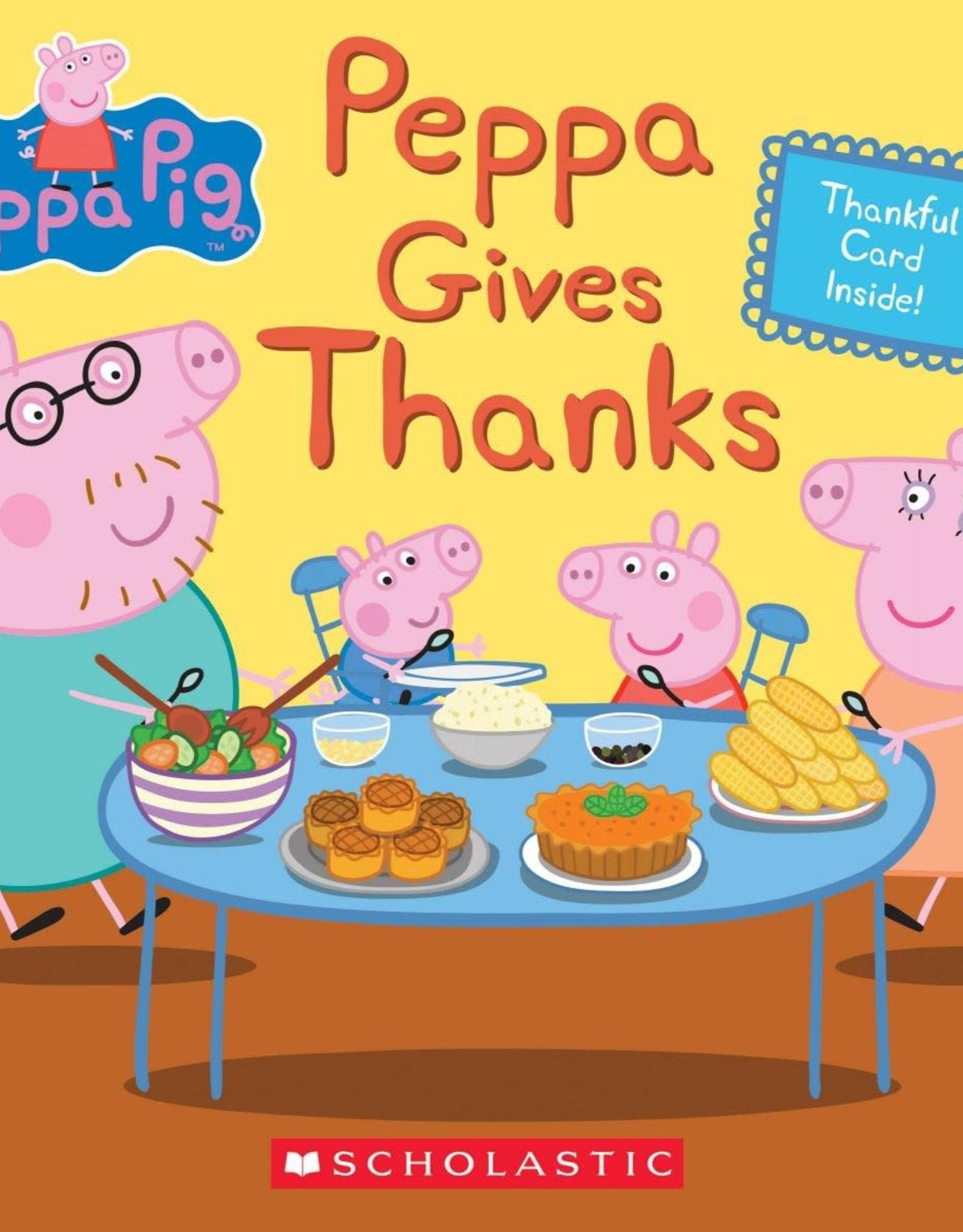 Scholastic Peppa Gives Thanks