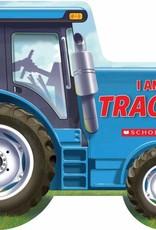 Scholastic I Am A Tractor