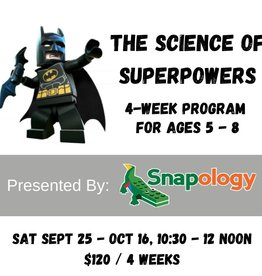 Science of Superpowers - Sept 25 - Oct 16th