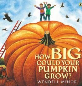 Penguin Random House How Big Could Your Pumpkin Grow?