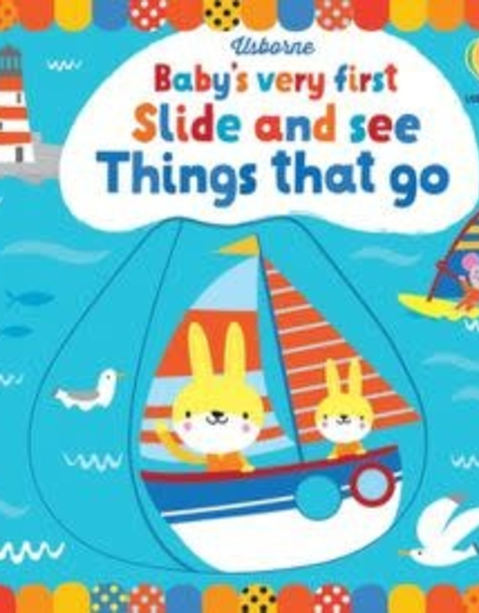 Usborne Baby's very first Slide and See - Things that Go