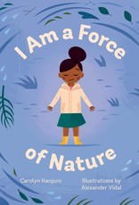 I Am A Force of Nature