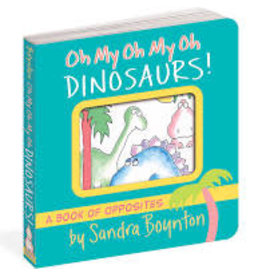 Workman Publishing Co Boynton: Oh My Oh My Oh Dinosaurs!