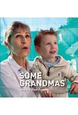 Some Grandmas