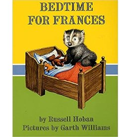 Anne McGilvray & Company Bedtime for Frances - Hoban, Russell