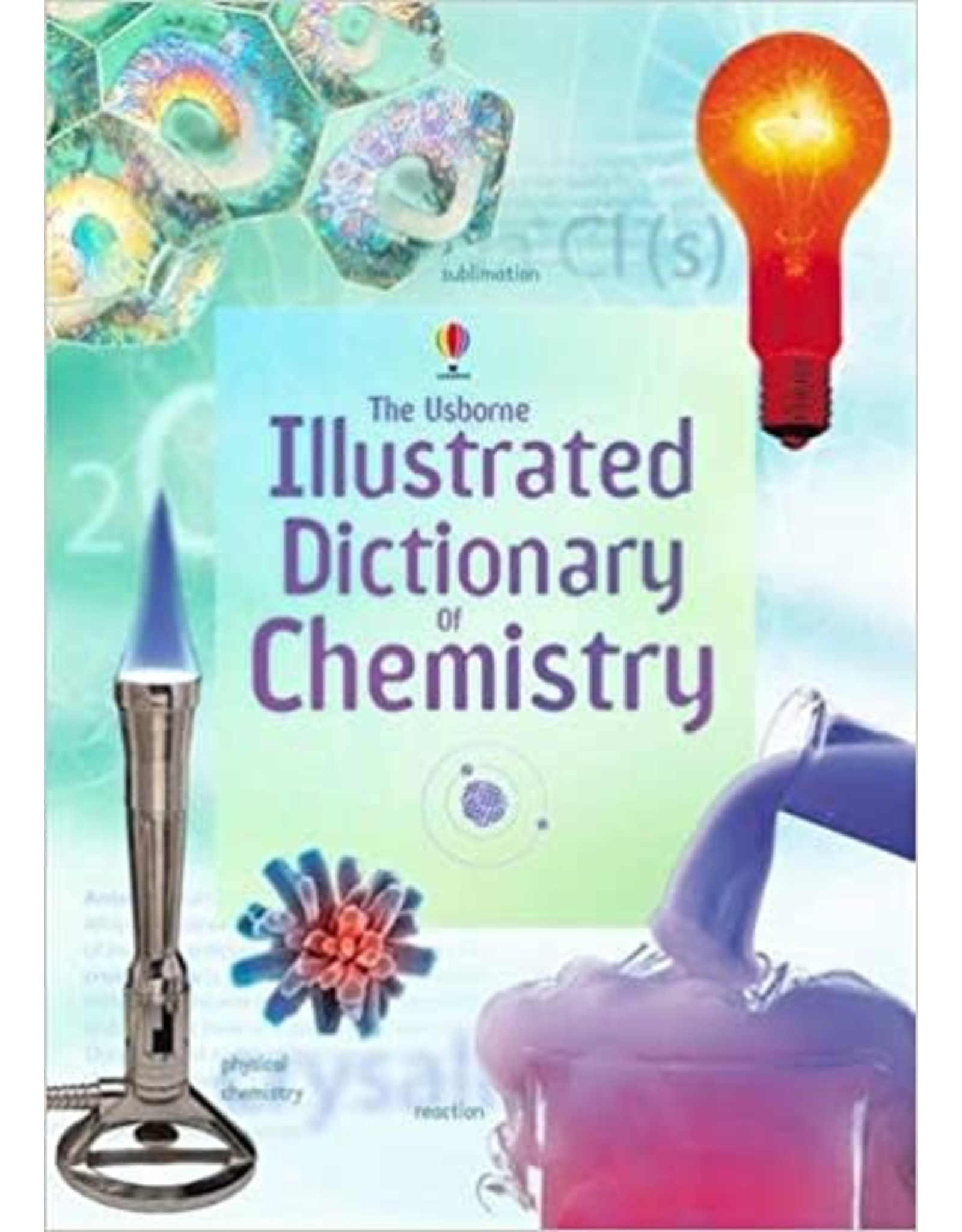 Usborne Illustrated Dictionary of Chemistry