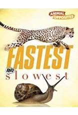 QEB Publishing Fastest and Slowest Animal Opposites