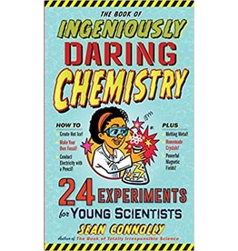 Workman Publishing Co Book Of Ingeniously Daring Chemistry