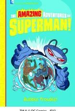 Capstone Publishing DC Amazing Adventures of Superman: Bubble Trouble! YR GN