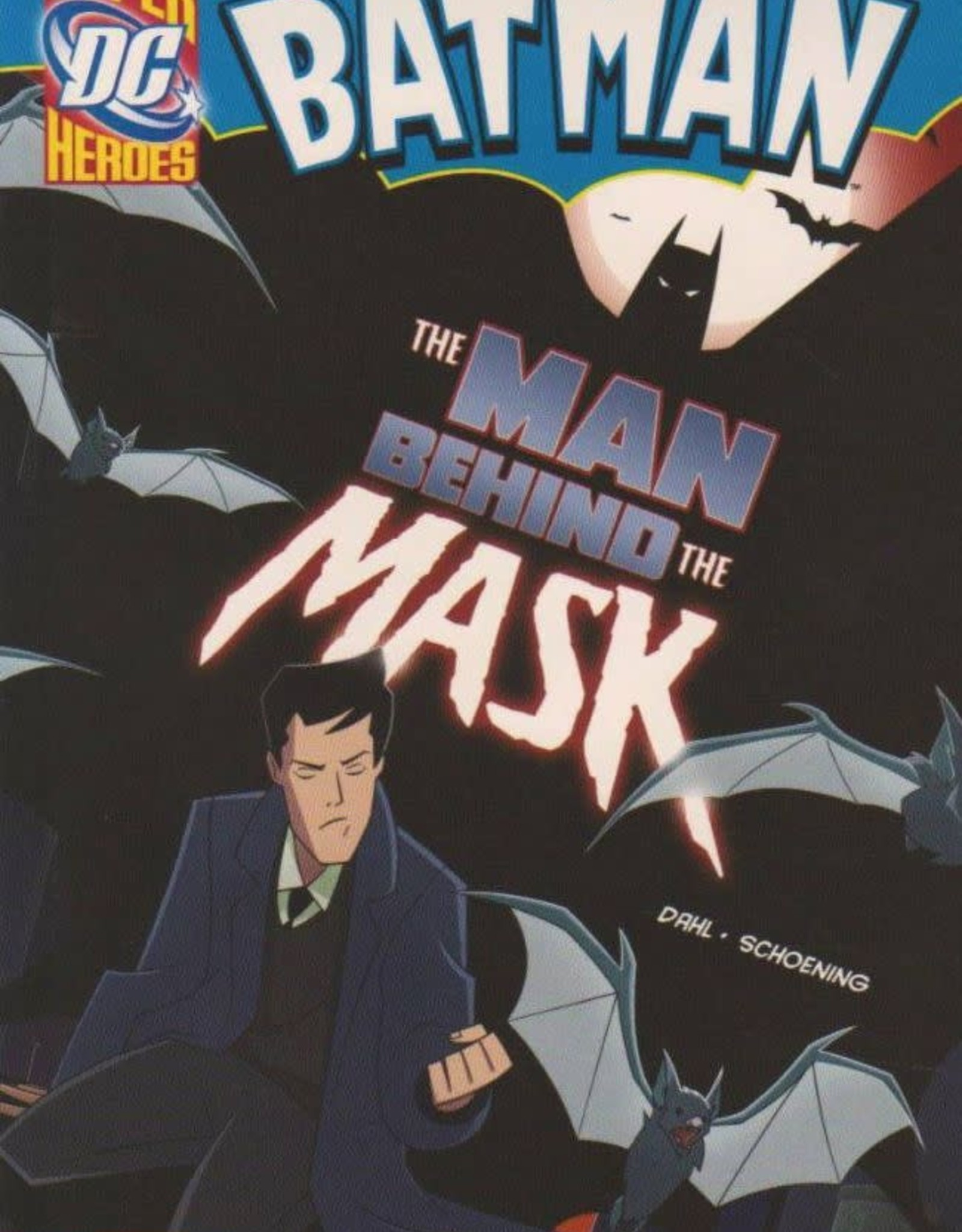 Stone Arch Books DC Super Heroes Batman The Man Behind the Mask