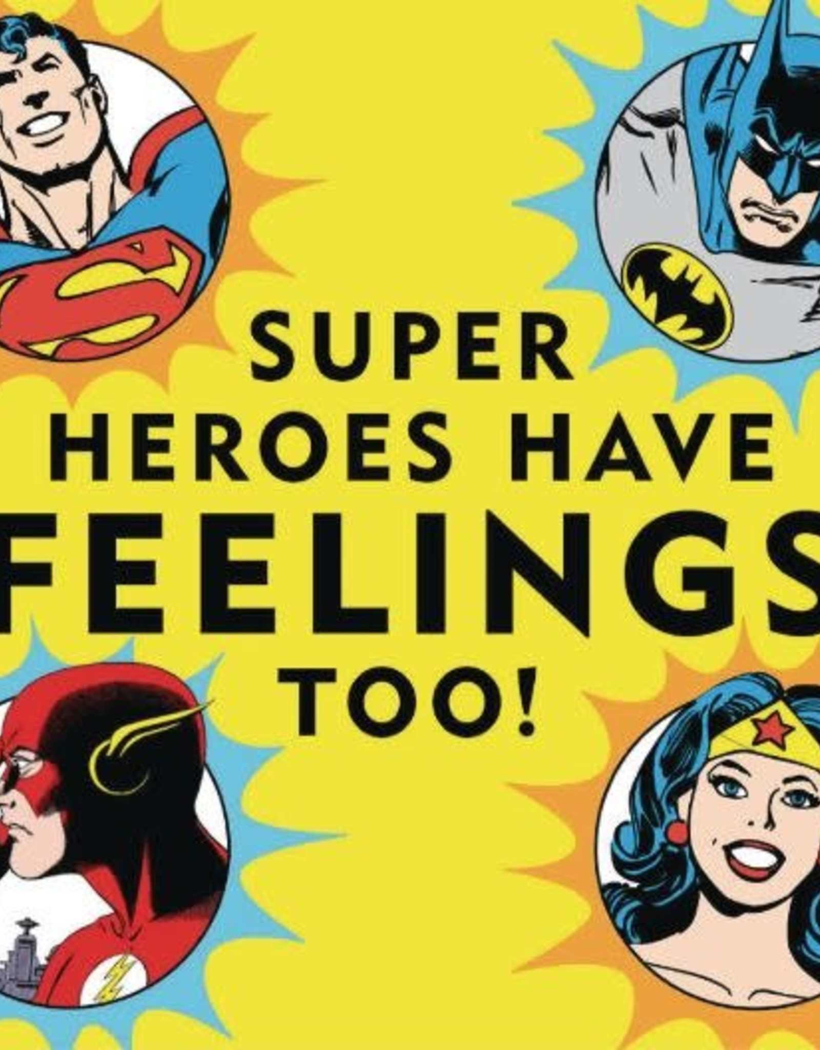 Downtown Bookworks DC Super Heroes Have Feelings Too Board Book