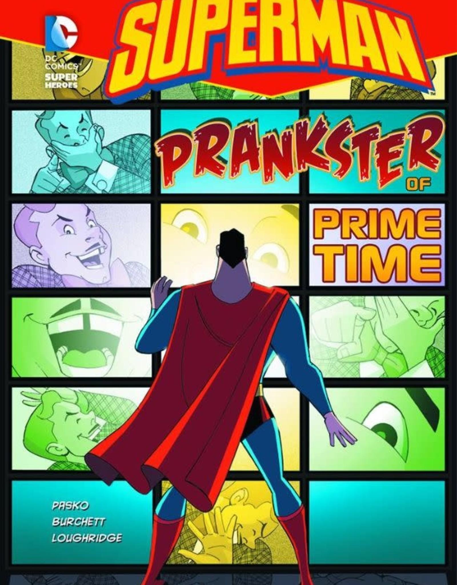 Capstone Publishing DC Super Heroes Superman Prankster of Prime Time