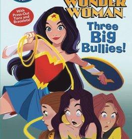 Random House Books Young Reader DC Super Heroes Wonder Woman Three Big Bullies Yr