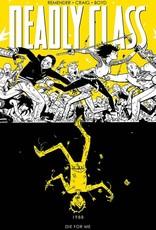 Image Comics Deadly Class Vol 04 Die For Me