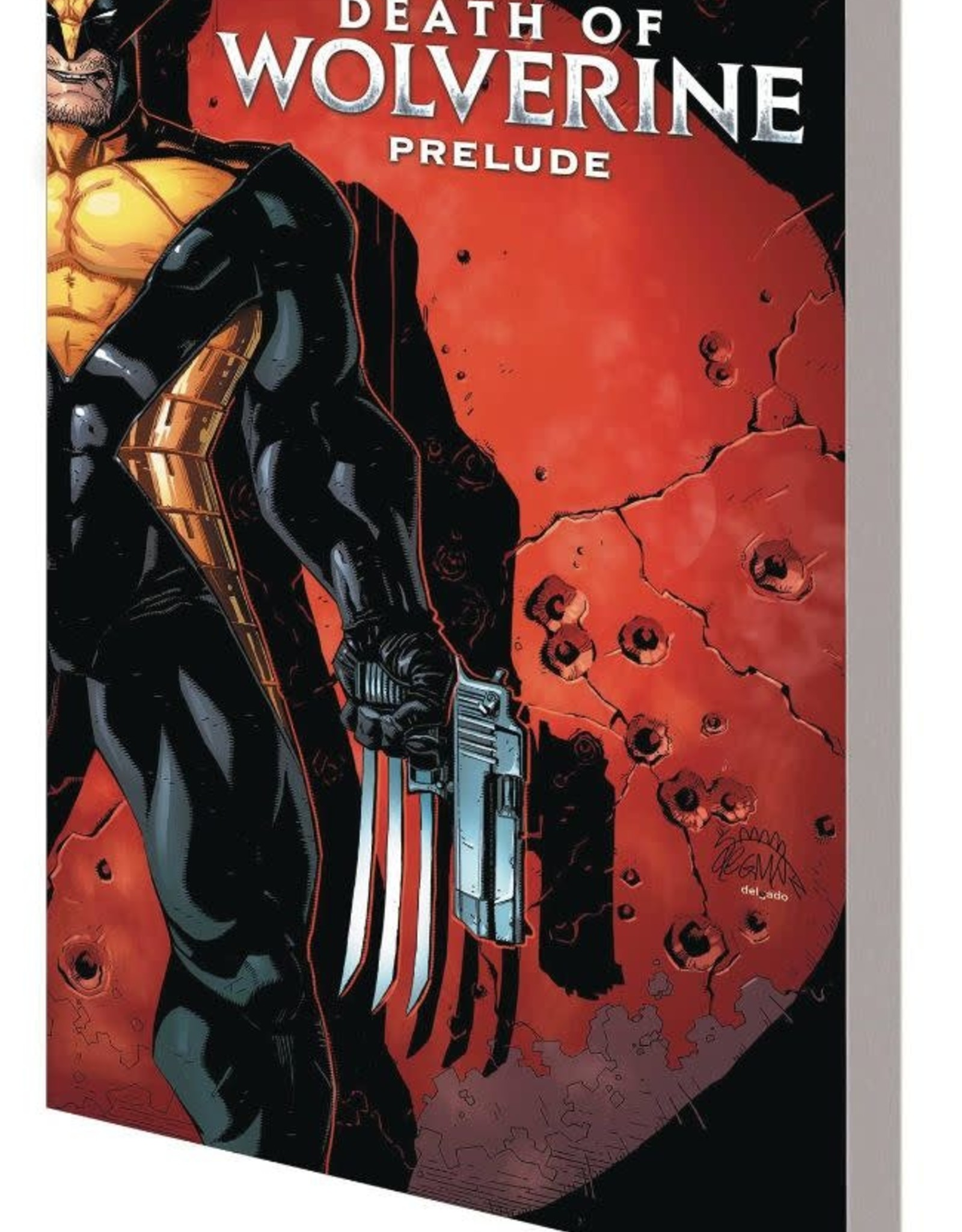 Marvel Comics Death of Wolverine Prelude: Three Months to Die