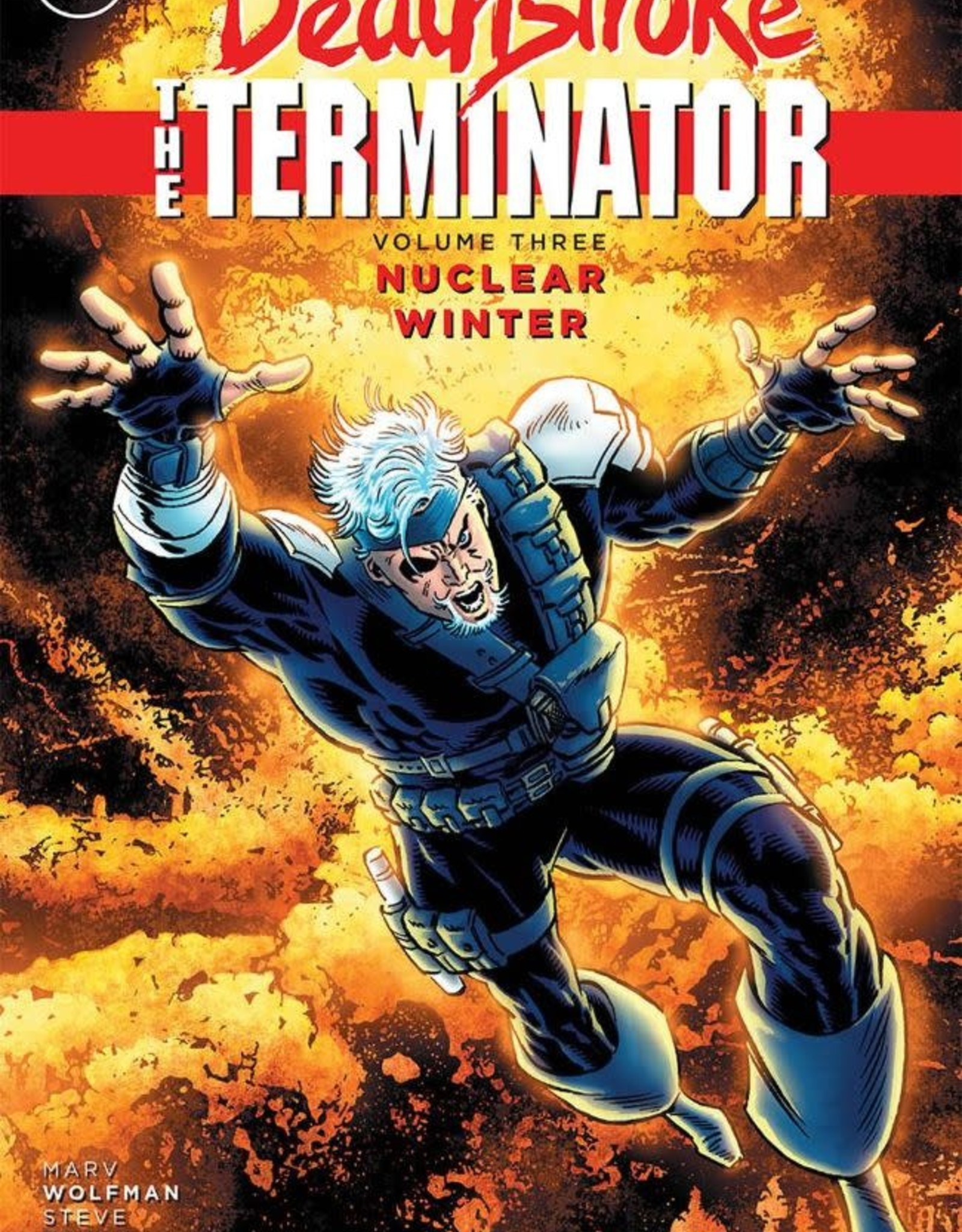 DC Comics Deathstroke the Terminator Vol 03 Nuclear Winter