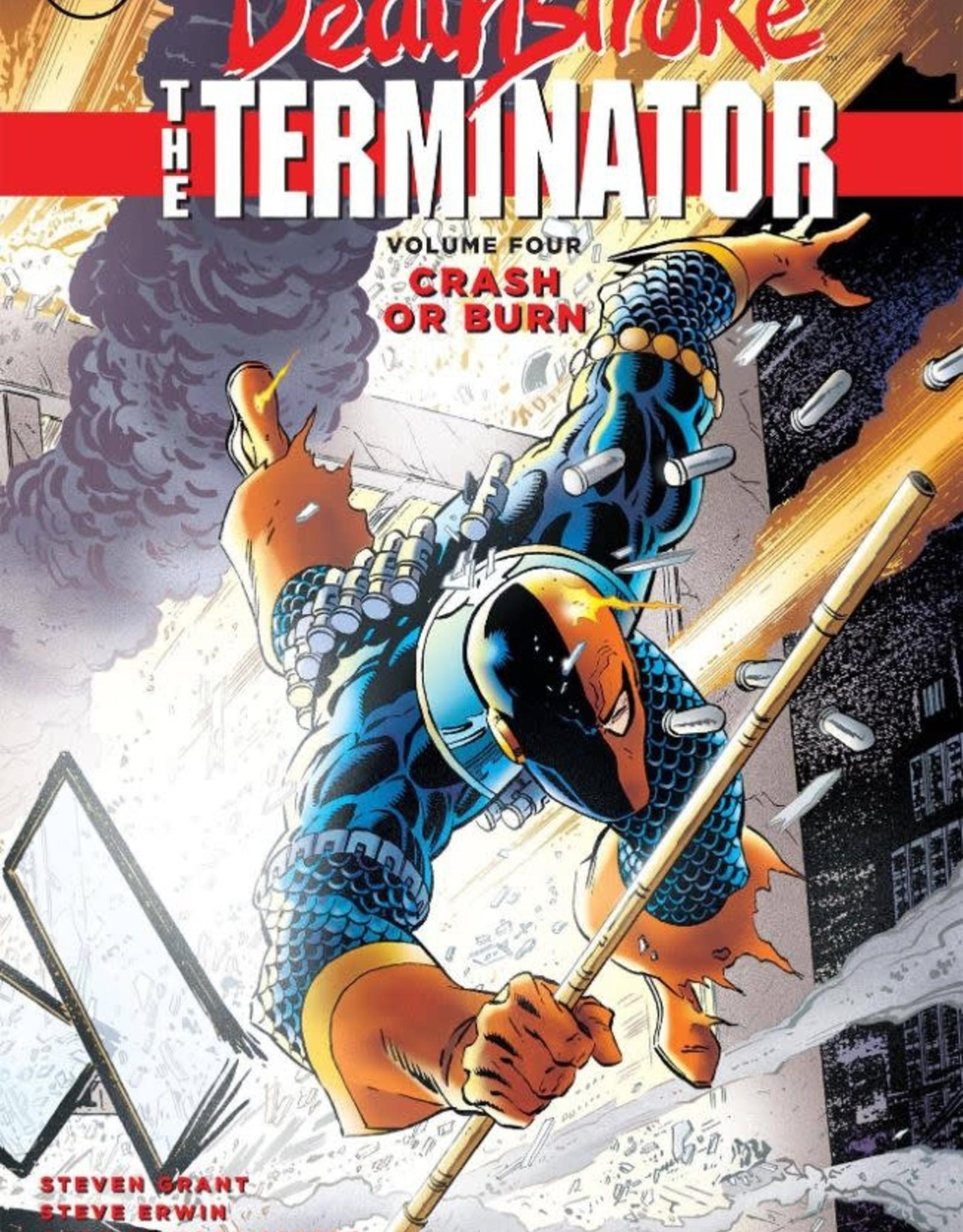 DC Comics Deathstroke the Terminator Vol 04 Crash or Burn