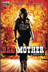 Artists Writers & Artisans Bad Mother #3