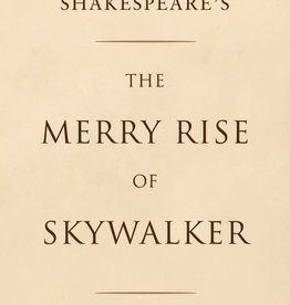 Quirk Books William Shakespeare Merry Rise Of Skywalker HC