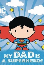 Random House Books Young Reader DC Superman My Dad Is Superhero Board Book HC