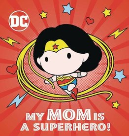 Random House Books Young Reader DC Wonder Woman My Mom Is Superhero Board Book HC