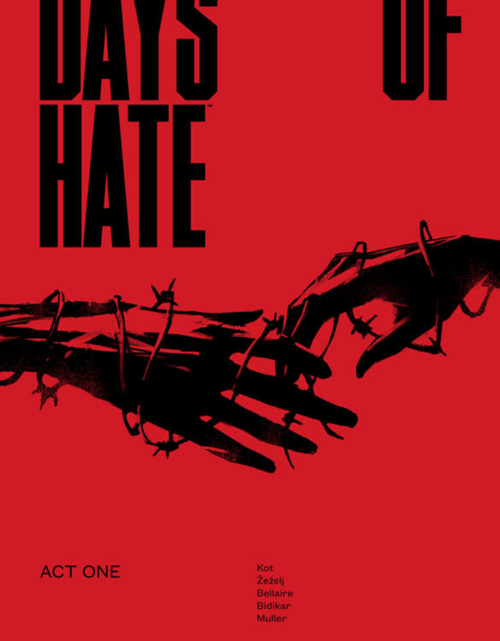 Image Comics Days of Hate TP