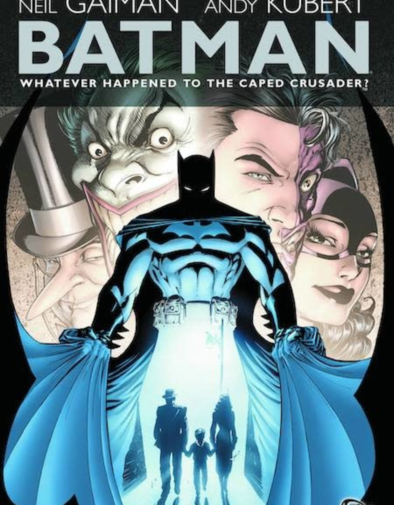 DC Comics Batman Whatever Happened To The Caped Crusader TP