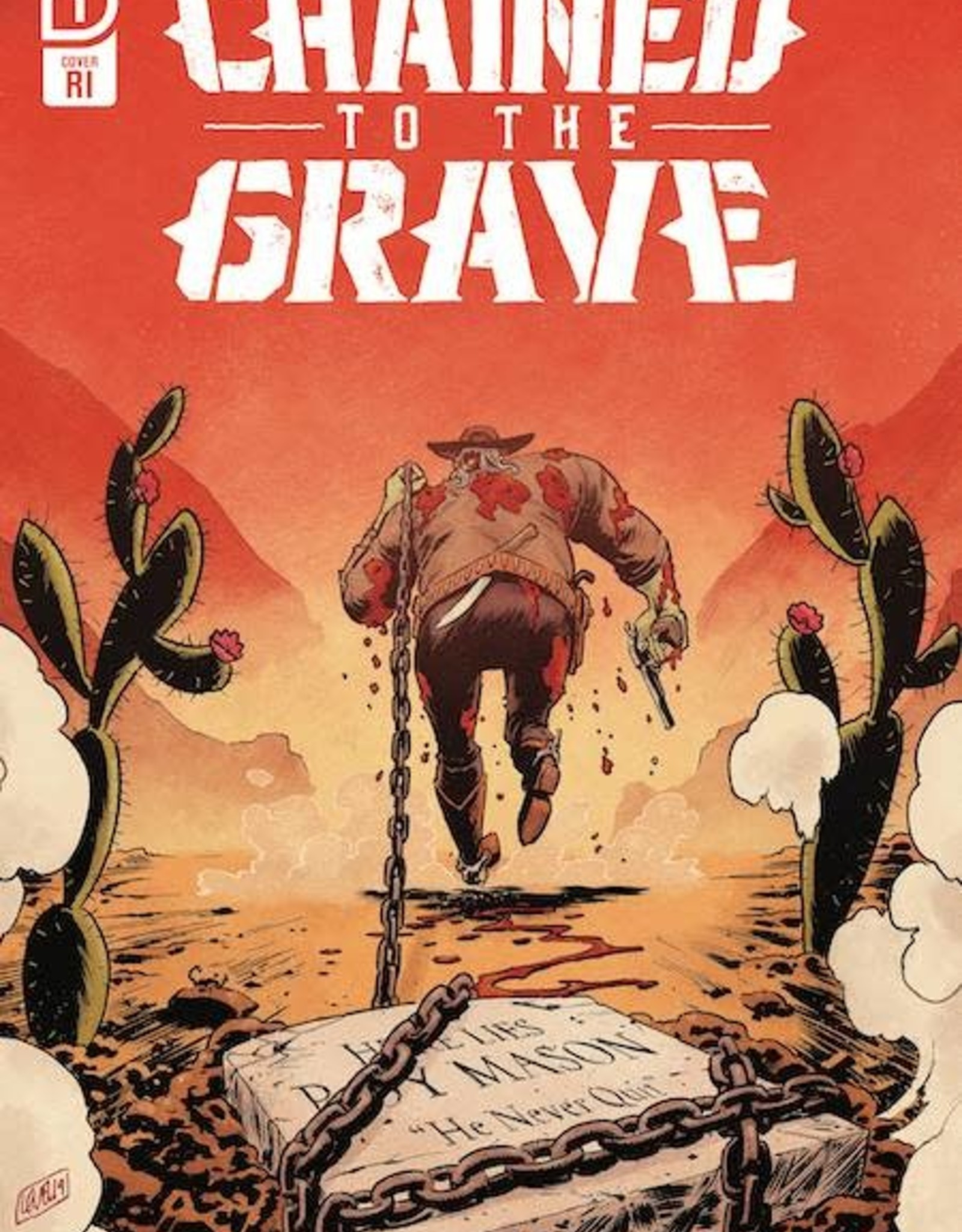 IDW Publishing Chained To The Grave #1 10 Copy Incv Brian Level