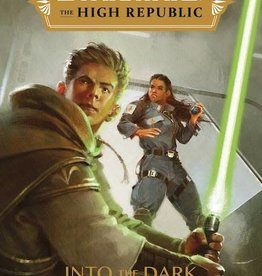 Disney Lucasfilm Press Star Wars High Republic Ya HC Novel Into The Dark