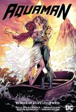 DC Comics Aquaman Vol 04 Echoes Of A Life Lived Well TP