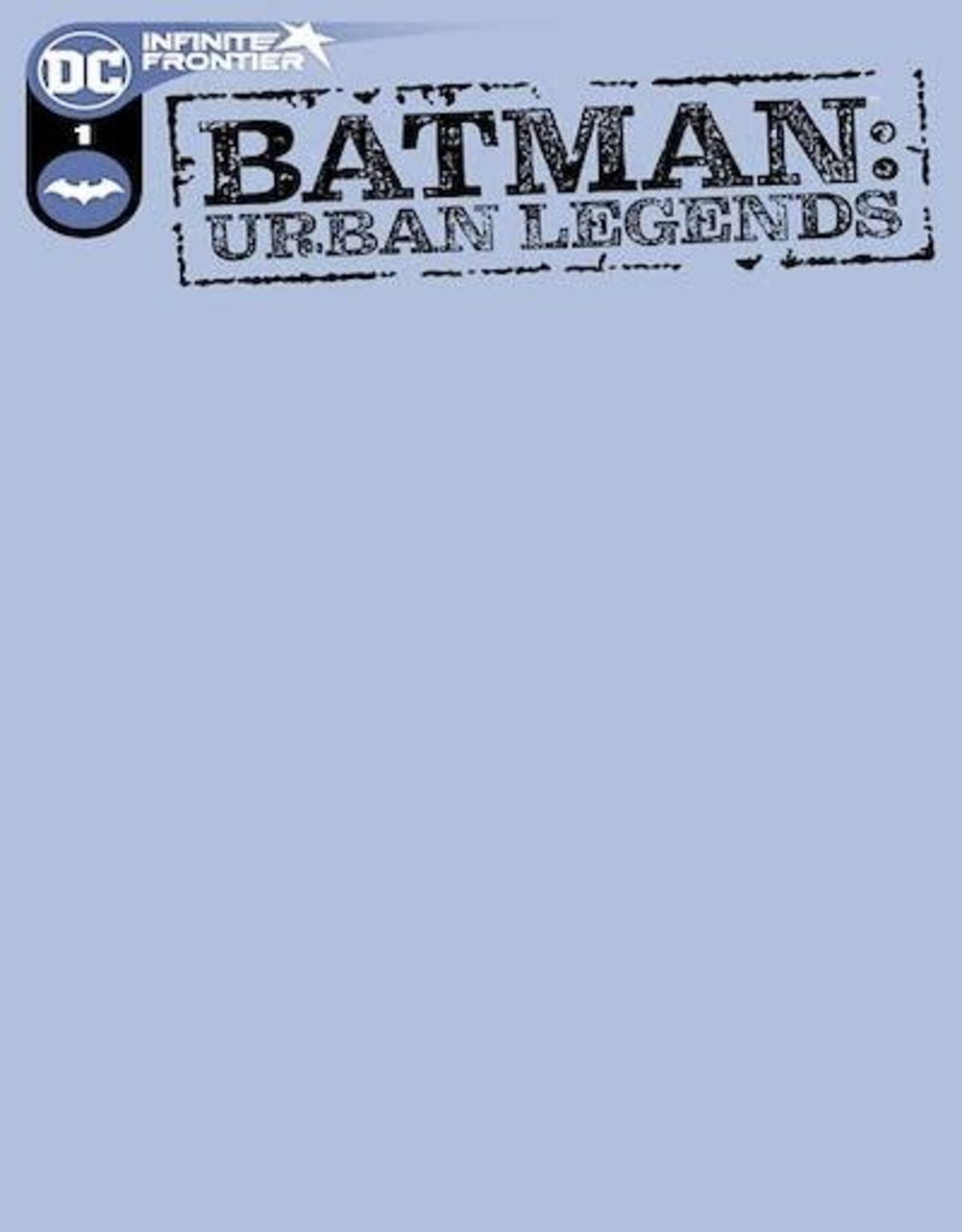 DC Comics Batman Urban Legends #1 Cvr D Blank Var