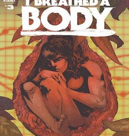 AfterShock Comics I Breathed A Body #3