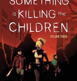 Boom! Studios Something Is Killing The Children Vol 03 TP