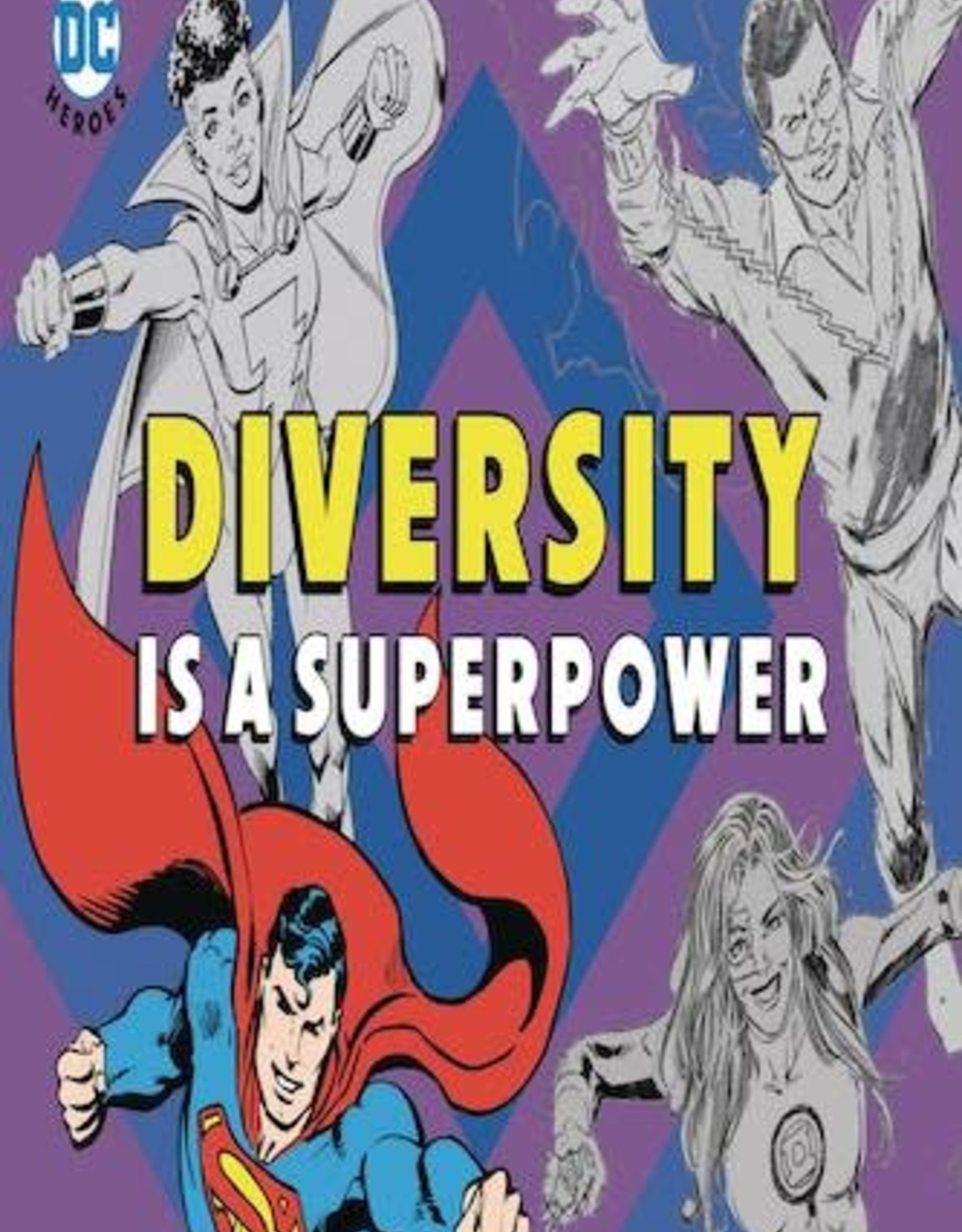 Downtown Bookworks DC Super Heroes: Diversity Is A Superpower Board Book GN