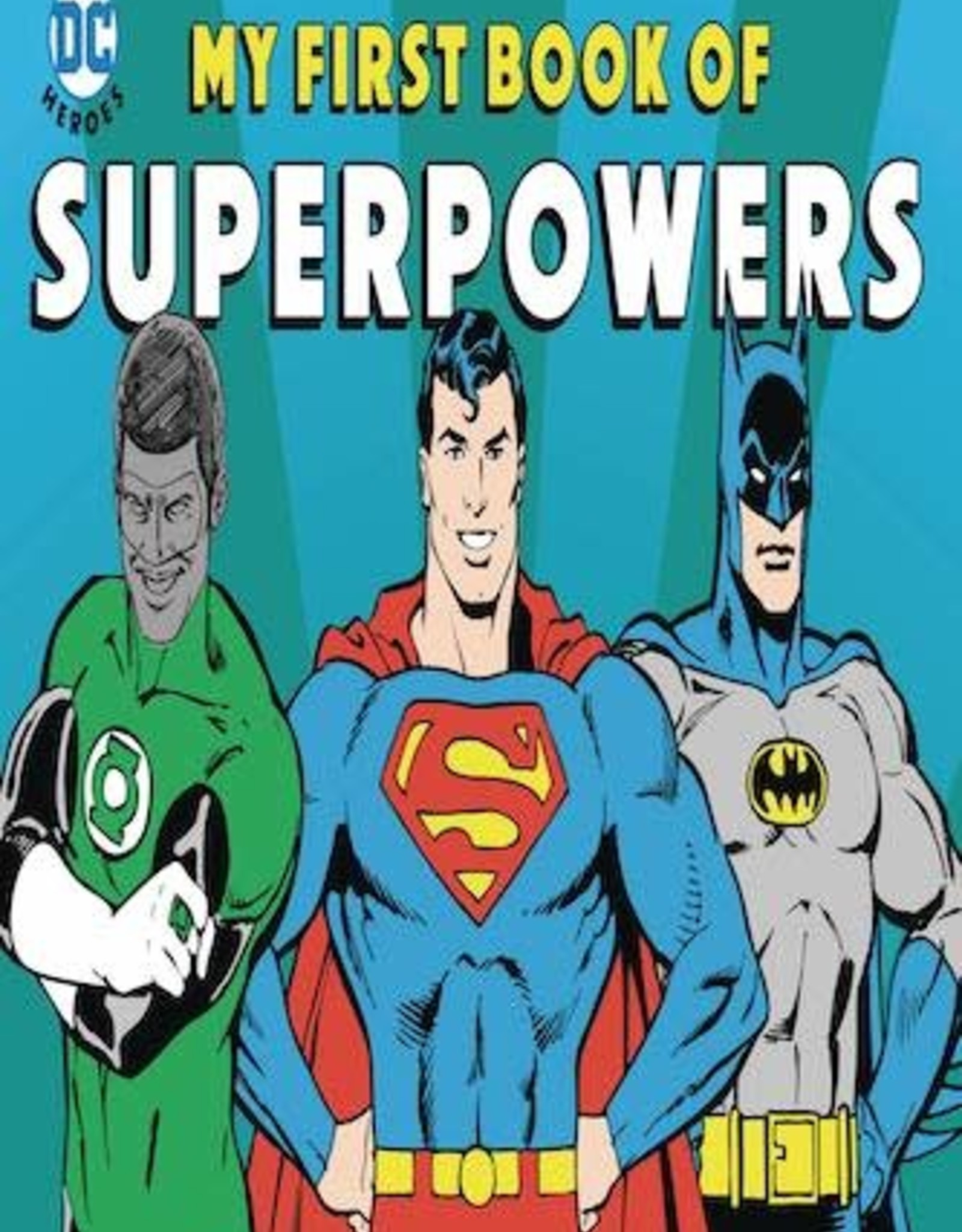 Downtown Bookworks DC Super Heroes: My First Book Of Superpowers Board Book YR GN