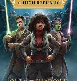 Disney Lucasfilm Press Star Wars High Republic YA HC Novel Out Of Shadows