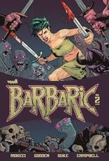 Vault Comics Barbaric #2 Cvr A Gooden