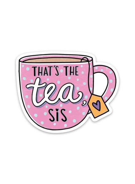 Big Moods Thats The Tea Sis Sticker