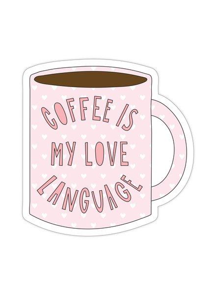 """Near Modern Disaster Coffee is my Love Language - 3"""" vinyl sticker"""