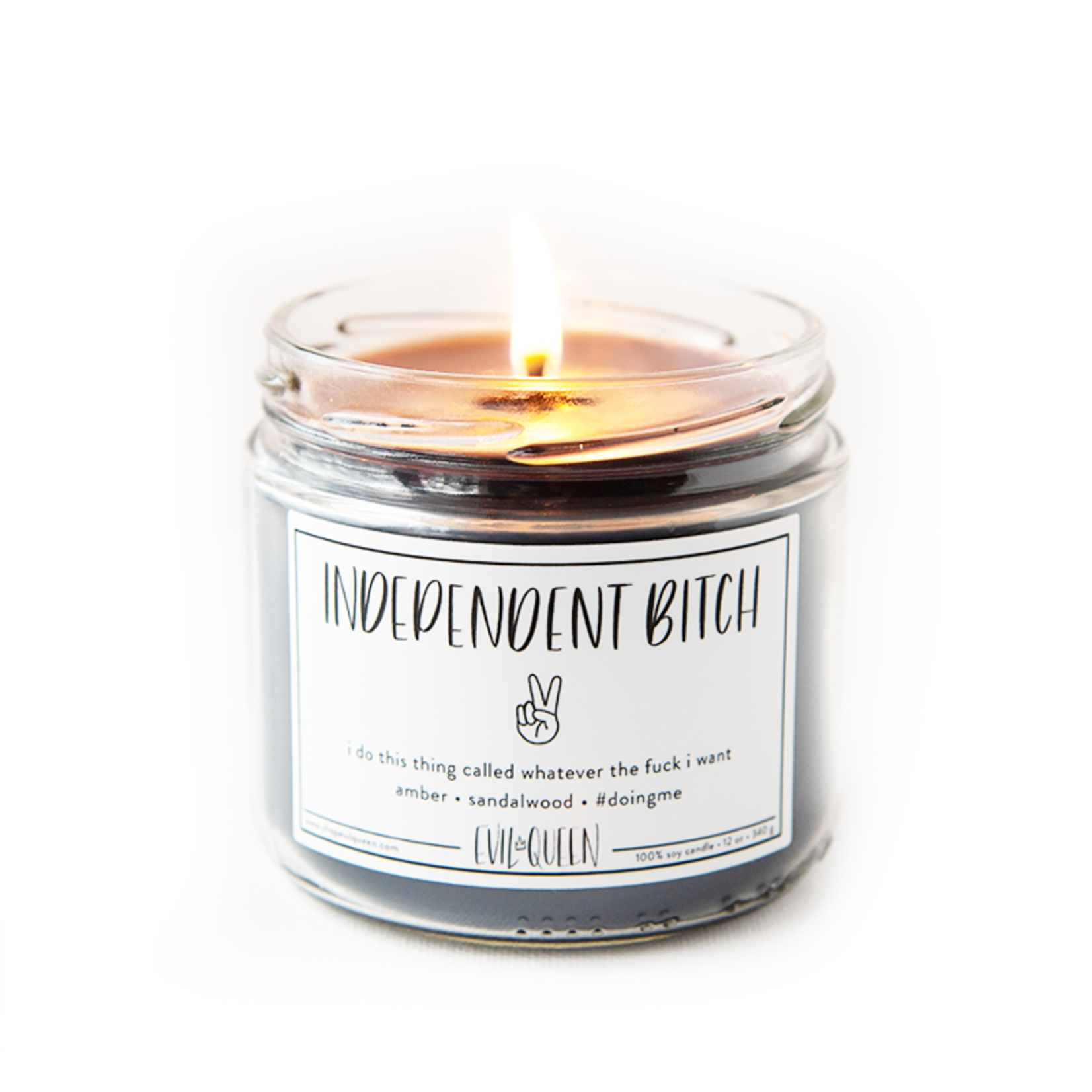 Evil Queen Independent Bitch Soy Candle